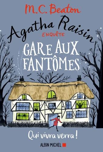"""Afficher """"Agatha Raisin enquête 14 - Gare aux fantômes"""""""