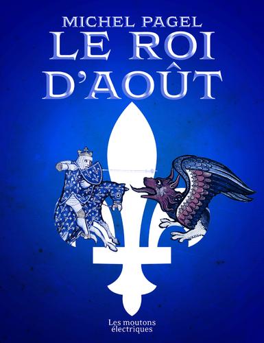 """Afficher """"Le roi d'août"""""""