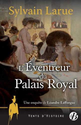 """Afficher """"L'Éventreur du Palais Royal"""""""