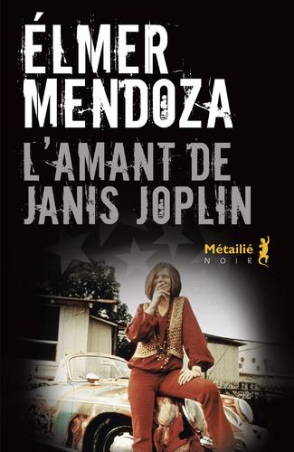 """Afficher """"L'Amant de Janis Joplin"""""""