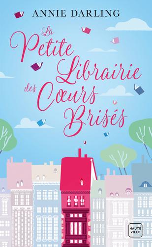 """Afficher """"La Petite Librairie des cœurs brisés"""""""