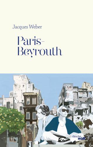 """Afficher """"Paris-Beyrouth"""""""