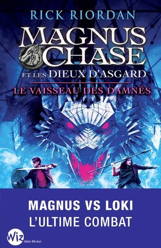 """Afficher """"Magnus Chase et les dieux d'Asgard - tome 3"""""""