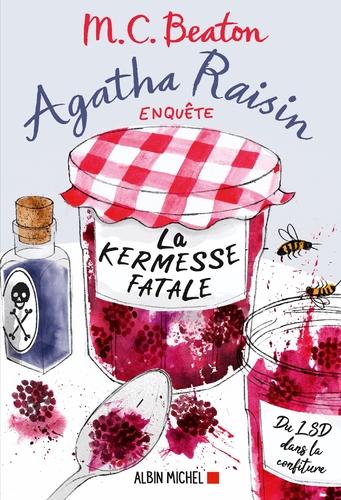 """Afficher """"Agatha Raisin enquête 19 - La kermesse fatale"""""""
