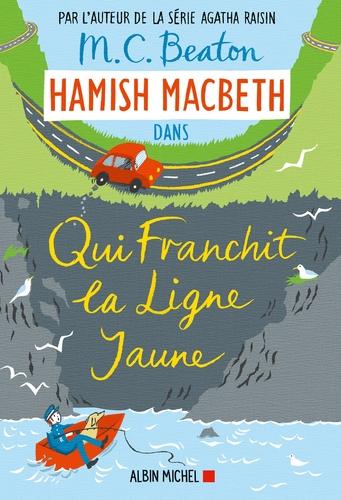 "Afficher ""Hamish Macbeth 5 - Qui franchit la ligne jaune"""