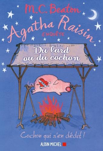 "Afficher ""Agatha Raisin 22 - Du lard ou du cochon"""