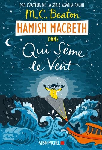 """Afficher """"Hamish Macbeth 6 - Qui sème le vent"""""""
