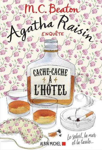 """Afficher """"Agatha Raisin enquête 17 - Cache-cache à l'hôtel"""""""