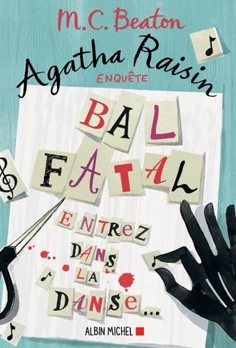 """Afficher """"Agatha Raisin enquête 15 - Bal fatal"""""""