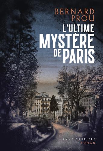 """Afficher """"L'ultime mystère de Paris"""""""
