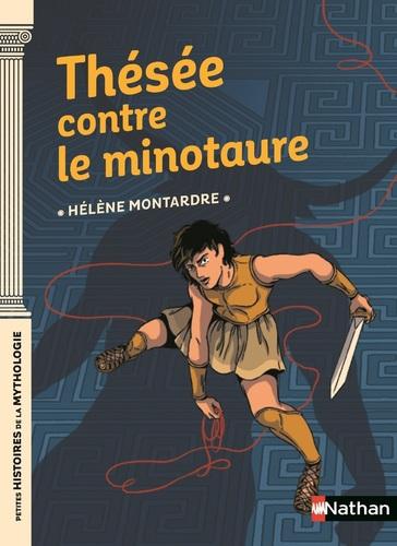 """Afficher """"Thésée contre le Minotaure - Dès 9 ans"""""""