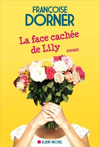 """Afficher """"La Face cachée de Lily"""""""