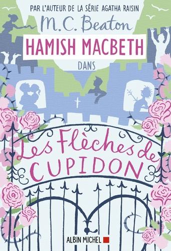 """Afficher """"Hamish Macbeth 8 - Les flèches de Cupidon"""""""