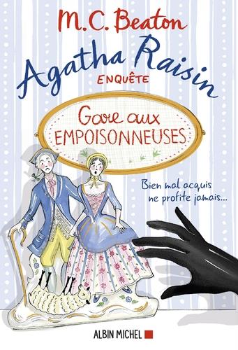 """Afficher """"Agatha Raisin 24 - Gare aux empoisonneuses"""""""