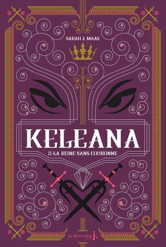 """Afficher """"Keleana, tome 2 La Reine sans Couronne"""""""