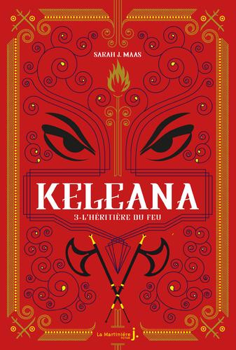 "Afficher ""Keleana, tome 3 L'Héritière du Feu"""