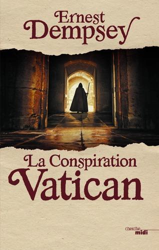 """Afficher """"La Conspiration Vatican"""""""