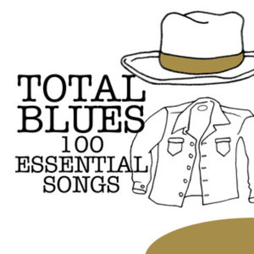 """Afficher """"Total Blues - 100 Essential Songs"""""""