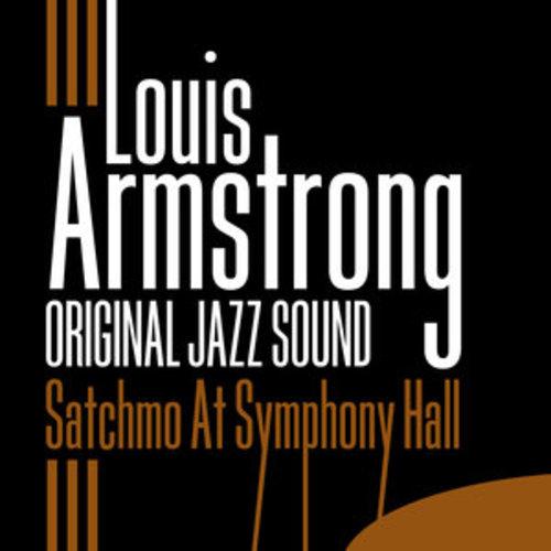 """Afficher """"Original Jazz Sound: Satchmo At Symphony Hall"""""""