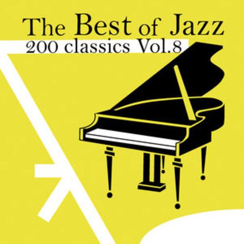 "Afficher ""The Best of Jazz 200 Classics, Vol.8"""