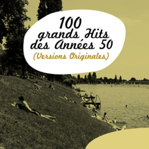 """Afficher """"100 Grands Hits des années 50 (Versions Originales)"""""""