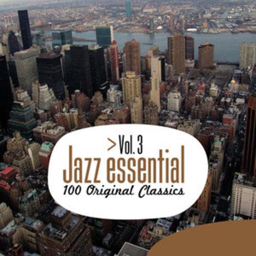 "Afficher ""Jazz Essential - 100 Original Classics, Vol.3"""