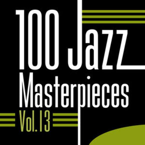 """Afficher """"100 Jazz Masterpieces, Vol. 13"""""""