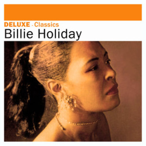 """Afficher """"Deluxe: Classics - Billie Holiday"""""""