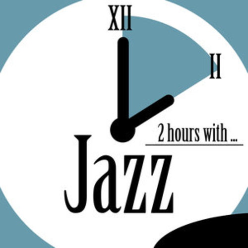"""Afficher """"2 Hours With Jazz"""""""
