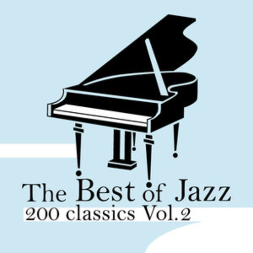 "Afficher ""The Best of Jazz 200 Classics, Vol.2"""