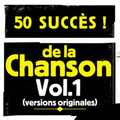 """Afficher """"50 succès de la chanson, Vol. 1 (Versions originales)"""""""