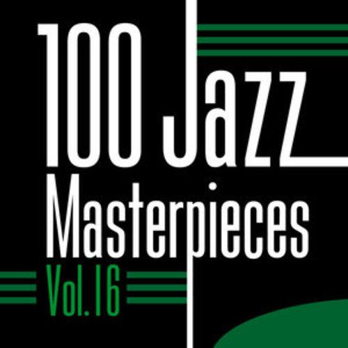 """Afficher """"100 Jazz Masterpieces, Vol.16"""""""