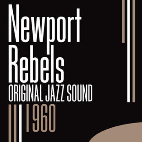 """Afficher """"Original Jazz Sound:Newport Rebels - 1960"""""""
