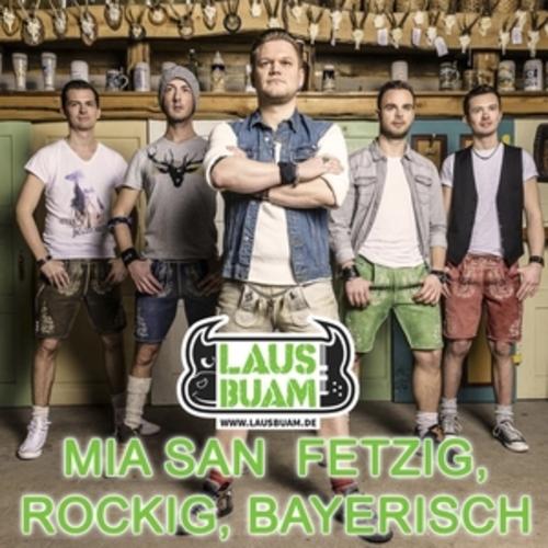 """Afficher """"Mia san fetzig, rockig, bayerisch"""""""