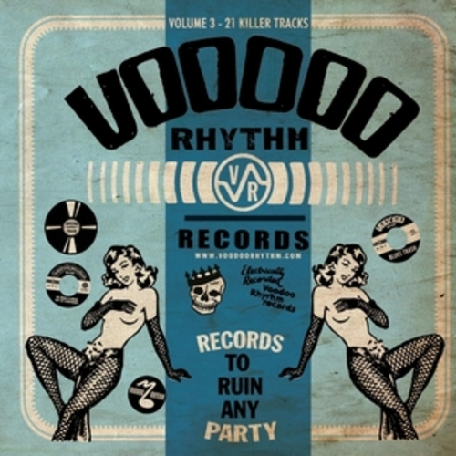 """Afficher """"Voodoo Rhythm Records: Records to Ruin Any Party, Vol. 3"""""""