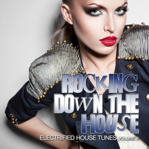 "Afficher ""Rocking Down the House"""
