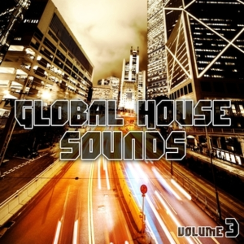 "Afficher ""Global House Sounds, Vol. 3"""