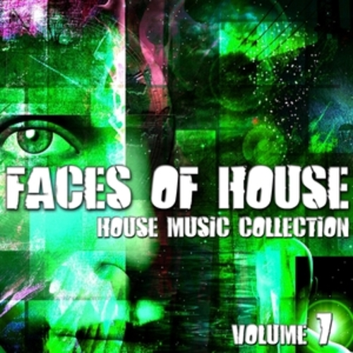 "Afficher ""Faces of House - House Music Collection, Vol. 7"""
