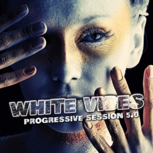 "Afficher ""White Vibes : Progressive Session 5.0"""