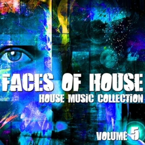 "Afficher ""Faces of House - House Music Collection, Vol. 5"""