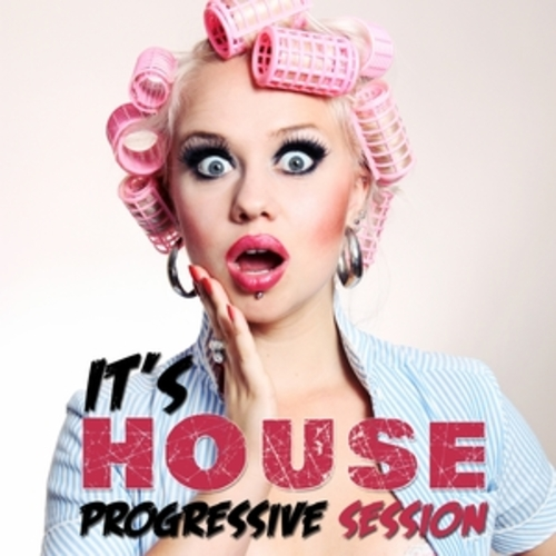 "Afficher ""It's House - Progressive Session"""