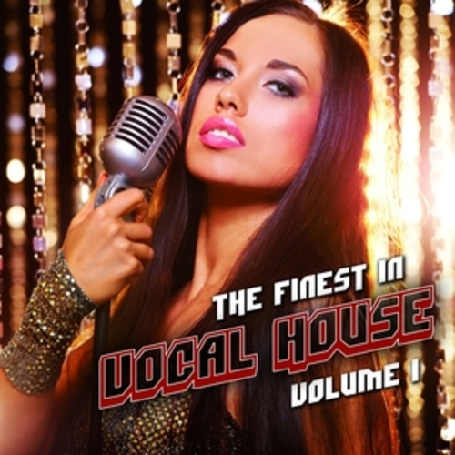 """Afficher """"The Finest in Vocal House, Vol. 1"""""""