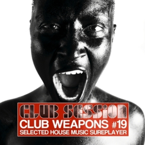 "Afficher ""Club Session Pres. Club Weapons No. 19"""