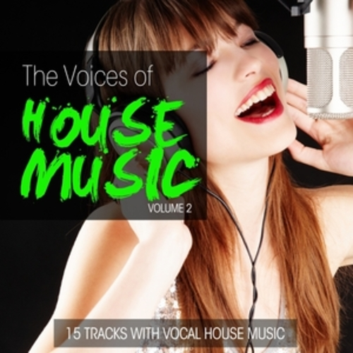 """Afficher """"The Voices of House Music, Vol. 2"""""""