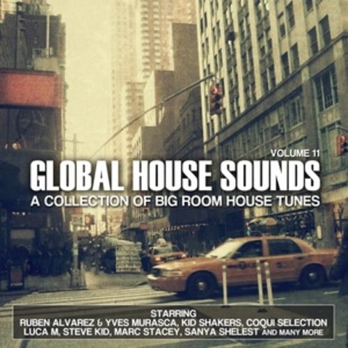 "Afficher ""Global House Sounds, Vol. 11"""