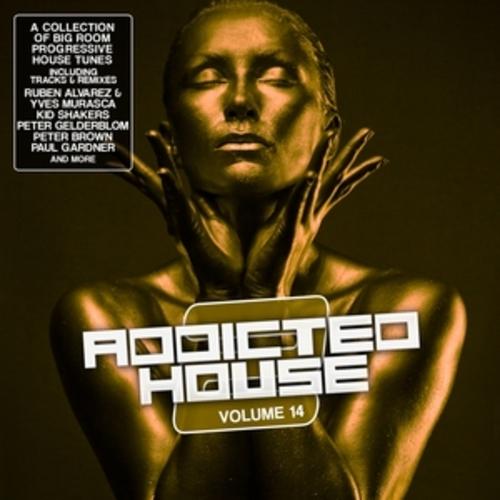 "Afficher ""Addicted 2 House, Vol. 14"""