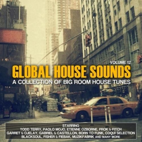 "Afficher ""Global House Sounds, Vol. 12"""