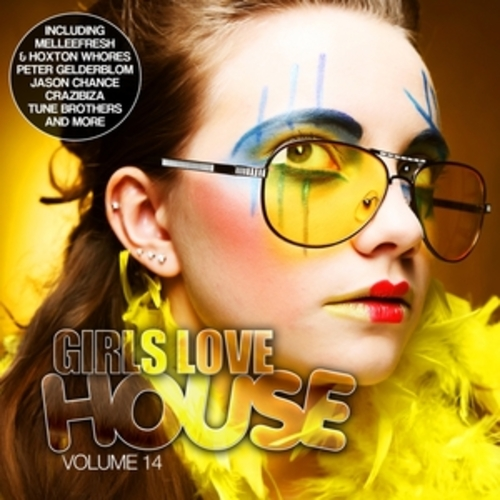 """Afficher """"Girls Love House - House Collection, Vol. 14"""""""