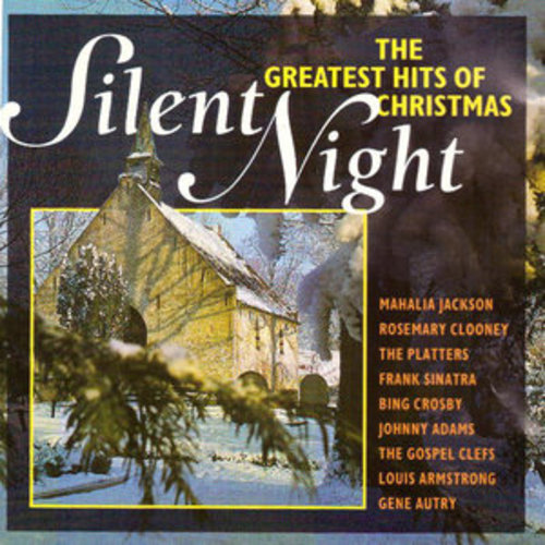 """Afficher """"Silent Night: The Greatest Hits of Christmas"""""""
