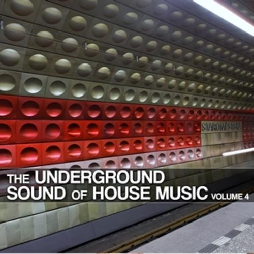 """Afficher """"The Underground Sound of House Music, Vol. 4"""""""